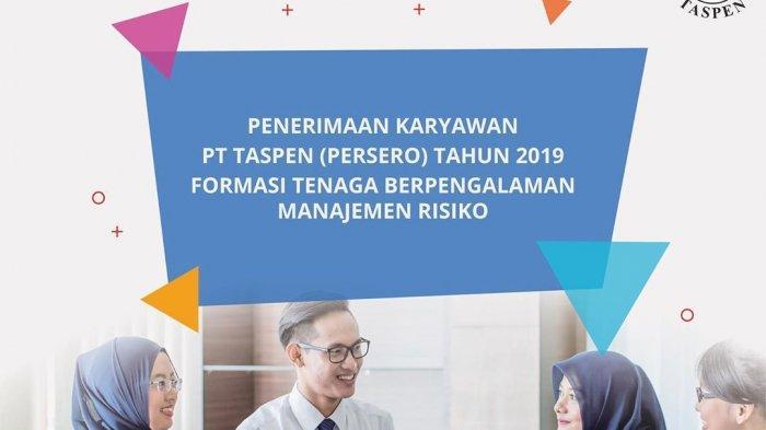 Pengumuman Hasil TKD FHCI BUMN, Lowongan Kerja Taspen Masih Dibuka hingga 31 Mei 2019